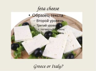 feta cheese Greece or Italy?