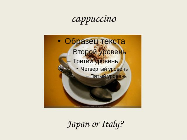 cappuccino Japan or Italy?