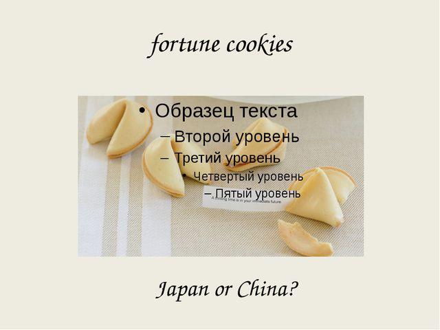 fortune cookies Japan or China?