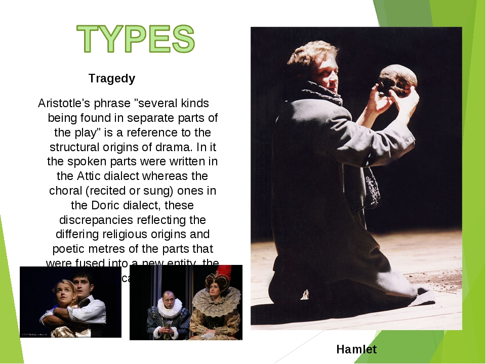 """Tragedy Aristotle's phrase """"several kinds being found in separate parts of th..."""