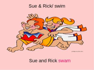 Sue & Rick/ swim Sue and Rick swam