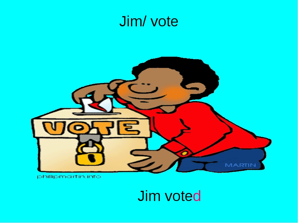 Jim/ vote Jim voted