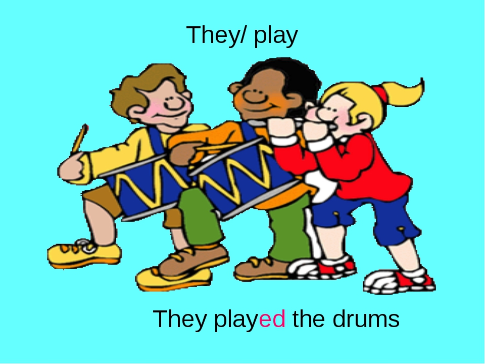 They/ play They played the drums