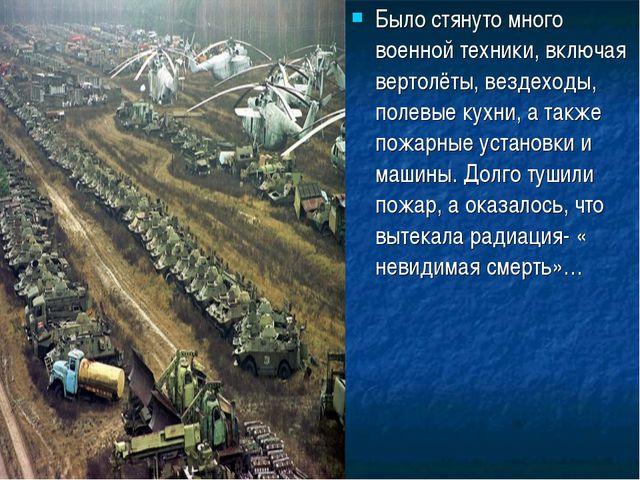 Было стянуто много военной техники, включая вертолёты, вездеходы, полевые кух...