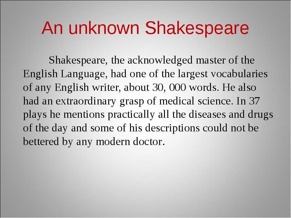 An unknown Shakespeare Shakespeare, the acknowledged master of the English La...