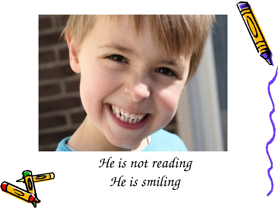 He is not reading He is smiling