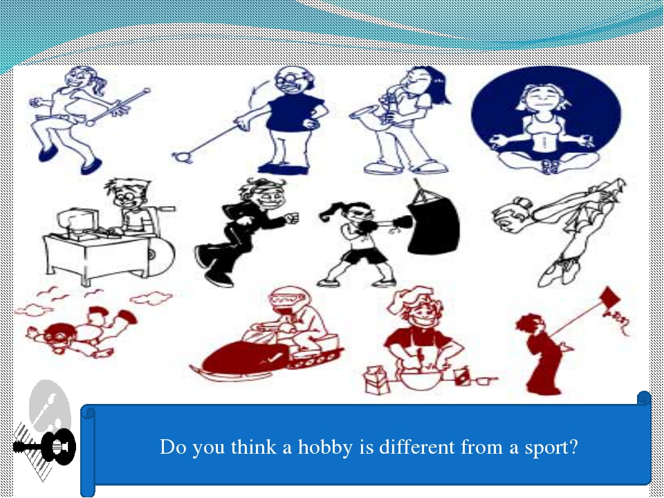 Do you think a hobby is different from a sport?