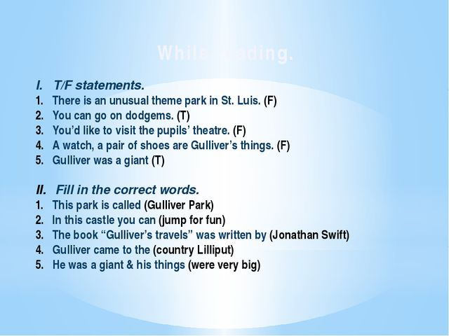 While reading. I. T/F statements. There is an unusual theme park in St. Luis....