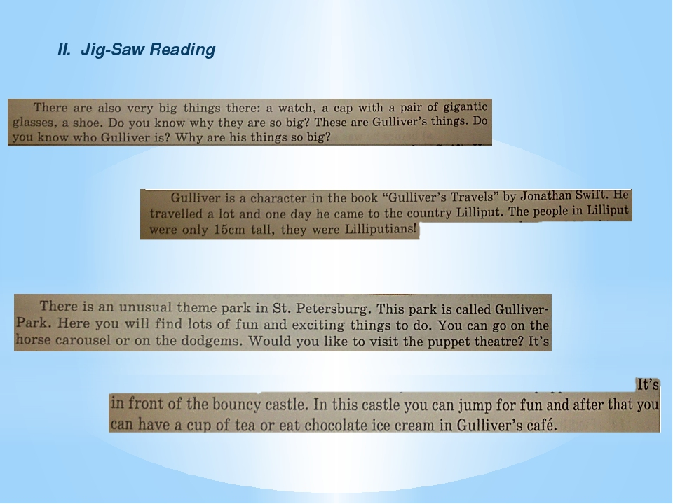 II. Jig-Saw Reading