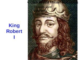 King Robert I