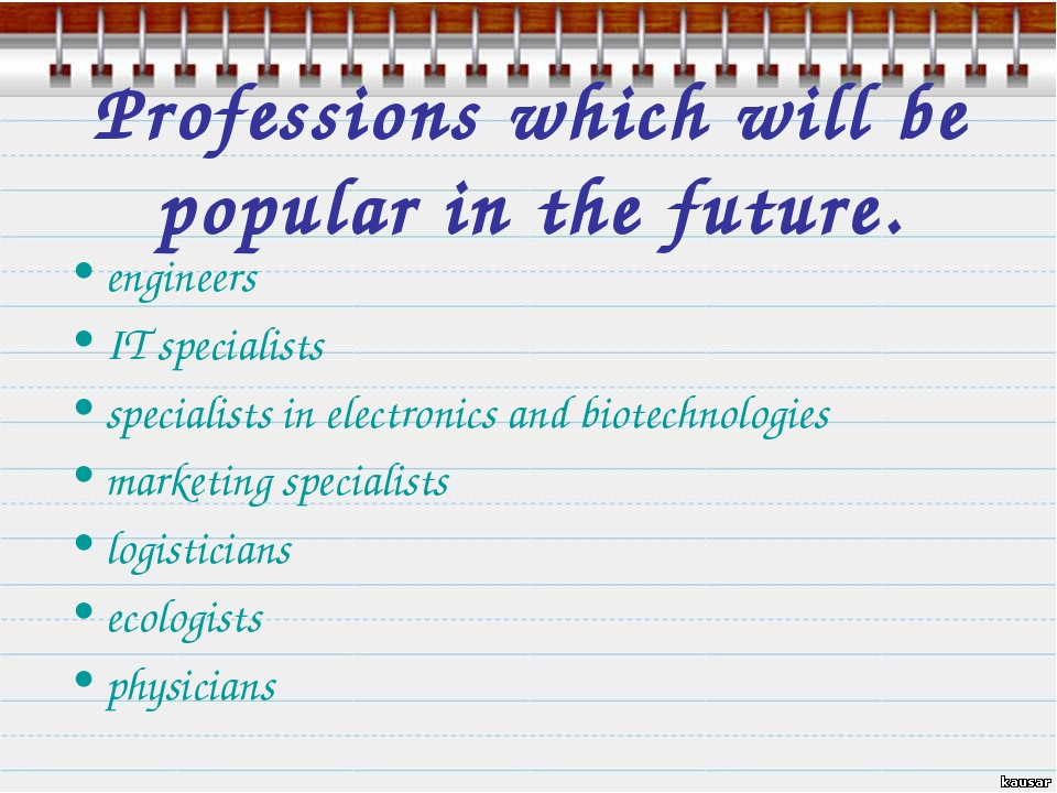 Professions which will be popular in the future. engineers IT specialists spe...