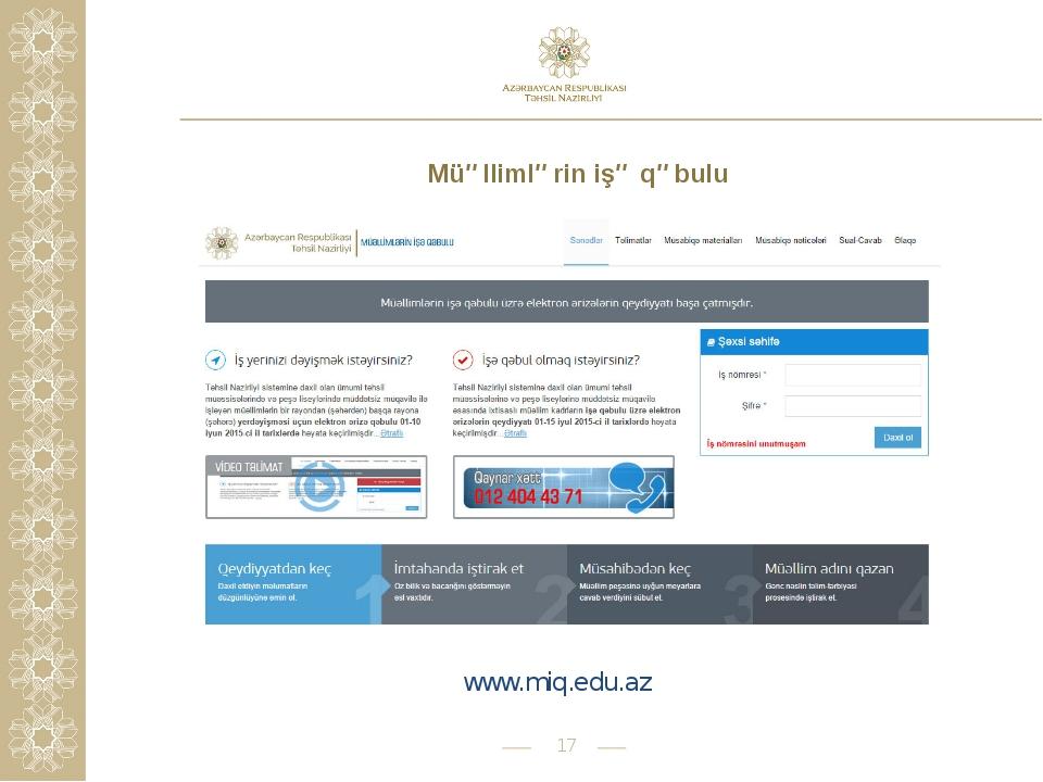 * Müəllimlərin işə qəbulu www.miq.edu.az