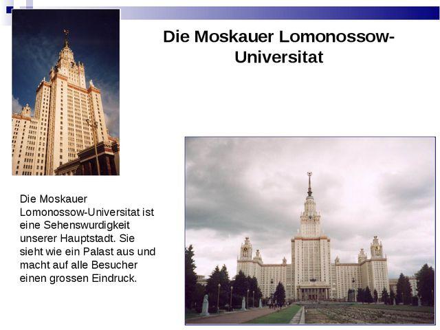 Die Moskauer Lomonossow-Universitat Die Moskauer Lomonossow-Universitat ist e...