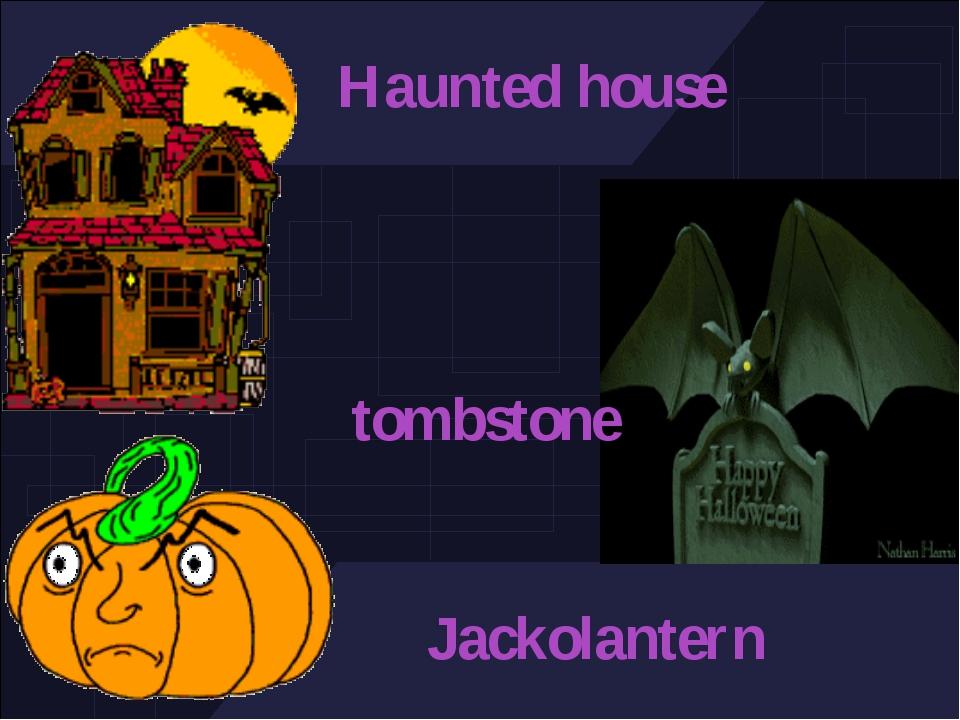 Haunted house tombstone Jackolantern