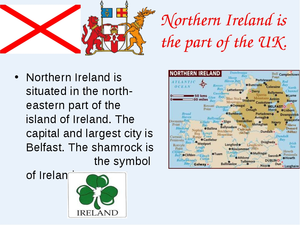 Northern Ireland is the part of the UK. Northern Ireland is situated in the n...