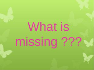 What is missing ???