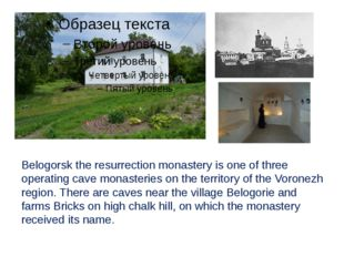 Belogorsk the resurrection monastery is one of three operating cave monasteri