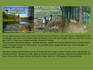 Khoper state reserve is one of the oldest protected areas in Russia in 2010,