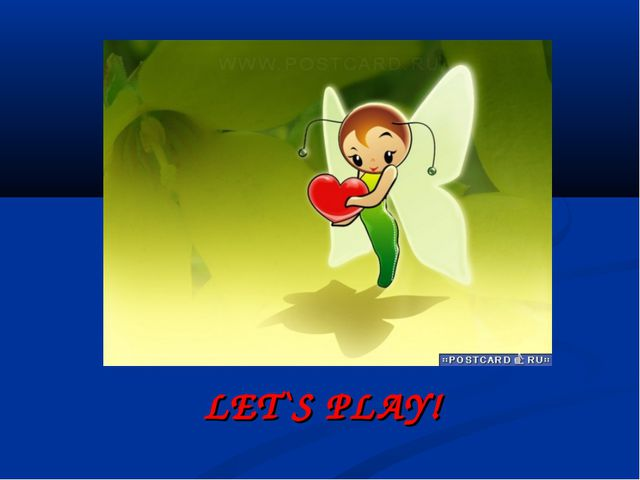 LET`S PLAY!