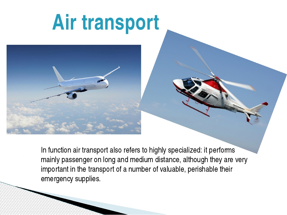 Air transport In function air transport also refers to highly specialized: it...