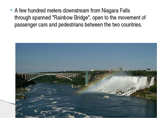 "A few hundred meters downstream from Niagara Falls through spanned ""Rainbow B..."