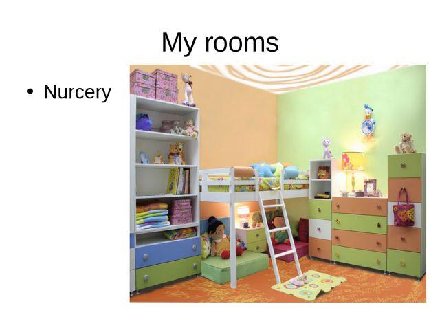 My rooms Nurcery