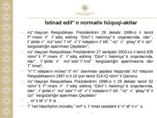 İstinad edilən normativ hüquqi-aktlar Azərbaycan Respublikası Prezidentinin