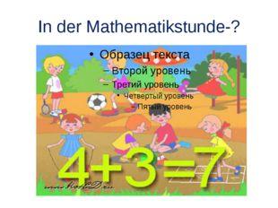 In der Mathematikstunde-?
