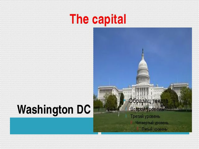 The capital Washington DC