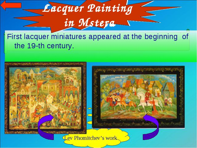 First lacquer miniatures appeared at the beginning of the 19-th century. Lev...