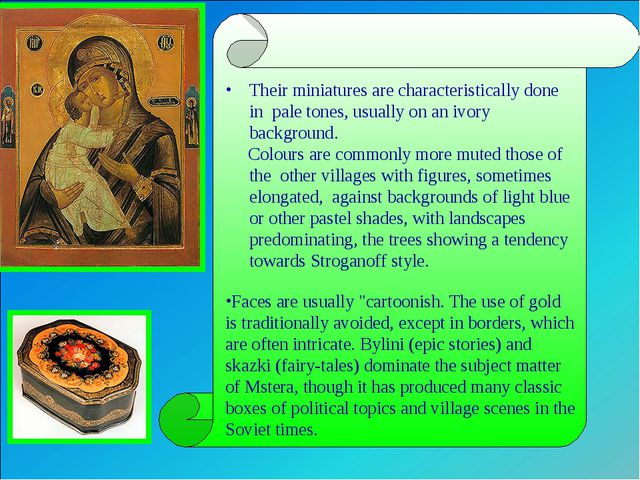 """Faces are usually """"cartoonish. The use of gold is traditionally avoided, exc..."""