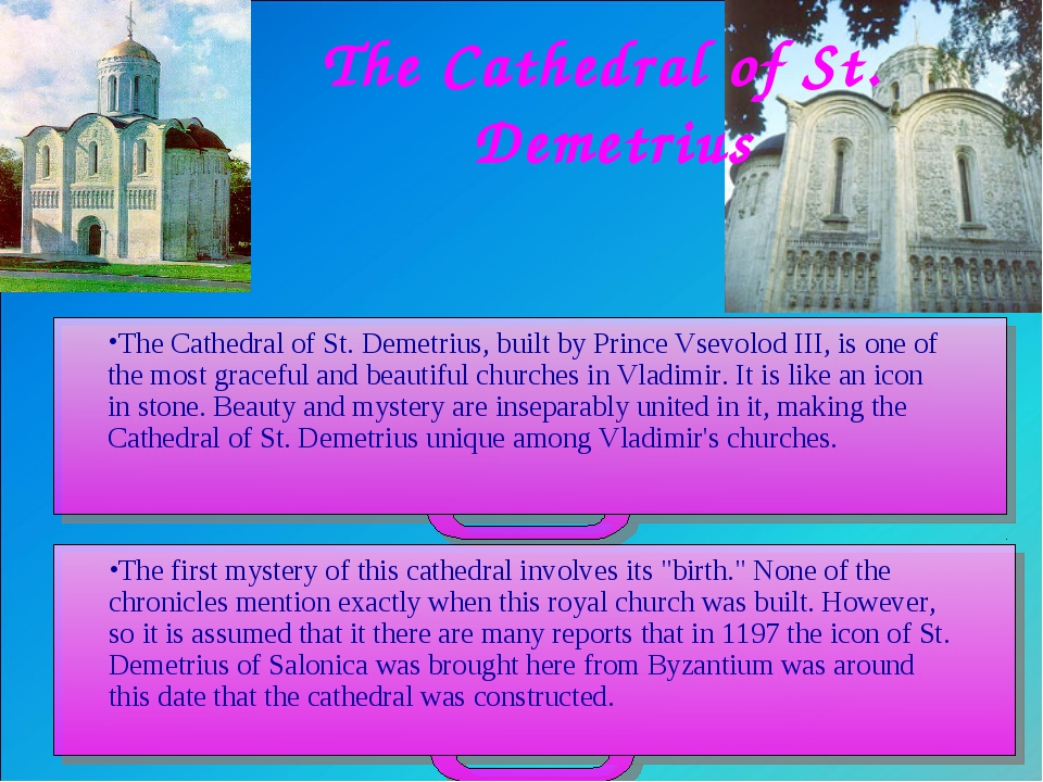 The Cathedral of St. Demetrius The Cathedral of St. Demetrius, built by Princ...
