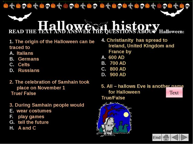 "End Go to the following web site Research the origins of ""trick or treating""..."