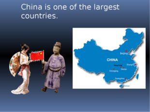 China is one of the largest countries. Which ranks third in the world and is