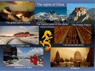 The great wall of China Тhe sights of China. The highest peak of the planet m