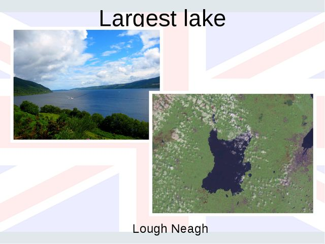 Largest lake Lough Neagh