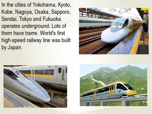 In the cities of Yokohama, Kyoto, Kobe, Nagoya, Osaka, Sapporo, Sendai, Tokyo...