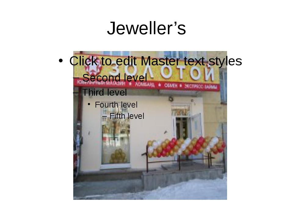 Jeweller's