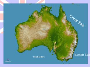 Sea borders Tasman Sea Coral Sea Its sea borders are Tasman Sea and Coral Sea.