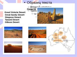 Deserts Great Victoria Desert Great Sandy Desert Simpson Desert Tanami Deser