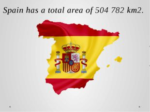 Spain has a total area of 504 782 km2. It occupies most of the Iberian Penins
