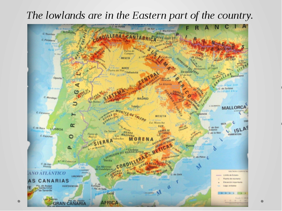 The lowlands are in the Eastern part of the country. Highlands in the Norther...