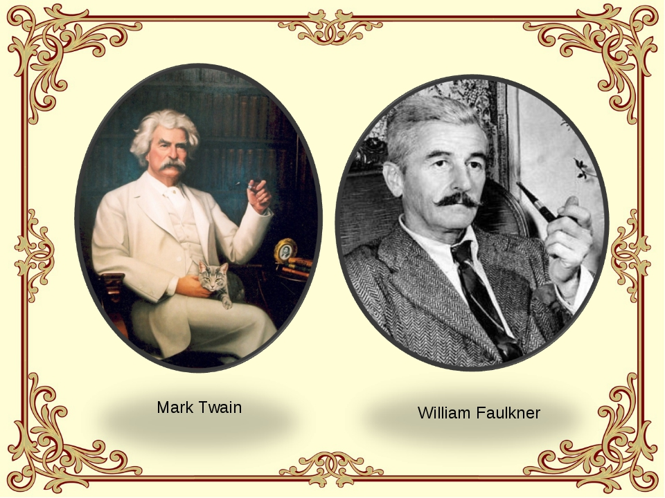 compare william faulkner and mark twain The dictionary feud: faulkner versus hemingway william faulkner ernest hemingway apocryphal dear quote investigator: two major writers of.