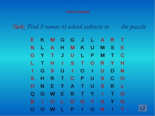 School subjects Task: Find 8 names of school subjects in the puzzle E K M
