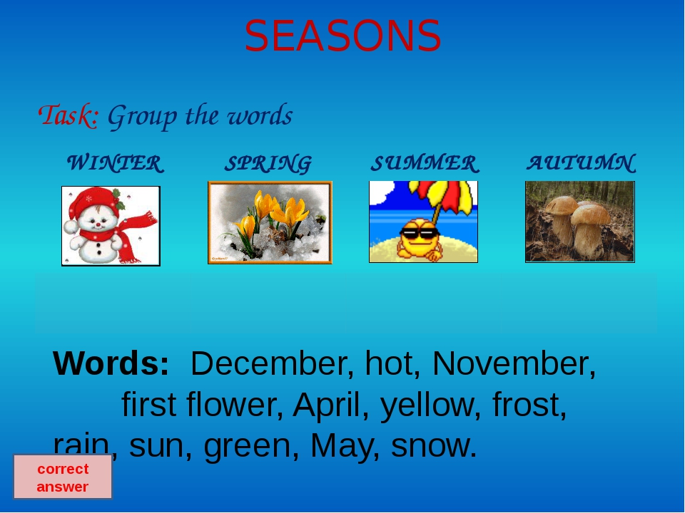 Autumn in poems Task: Remember and tell the poem about Autumn
