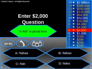 A: fishes C: fish B: fishen D: fishs 50:50 15 14 13 12 11 10 9 8 7 6 5 4 3 2