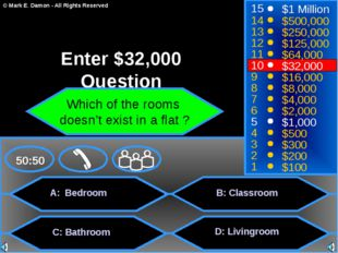 A: Bedroom C: Bathroom B: Classroom D: Livingroom 50:50 15 14 13 12 11 10 9 8