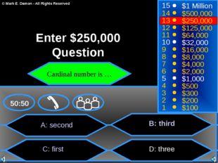 A: second C: first B: third D: three 50:50 15 14 13 12 11 10 9 8 7 6 5 4 3 2