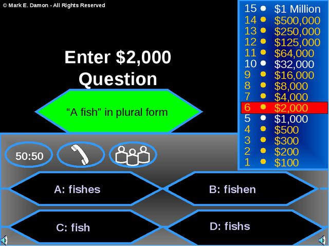 A: fishes C: fish B: fishen D: fishs 50:50 15 14 13 12 11 10 9 8 7 6 5 4 3 2...