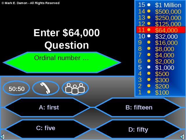 A: first C: five B: fifteen D: fifty 50:50 15 14 13 12 11 10 9 8 7 6 5 4 3 2...